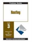 Image for Roofing Level Three : Perfect Bound, Trainee Guide