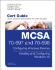 Image for MCSA 70-697 and 70-698 cert guide: configuring Windows devices