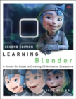 Image for Learning Blender  : a hands-on guide to creating 3D animated characters