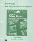 Image for MyNotes with Integrated Review Worksheets for Essentials of College Algebra