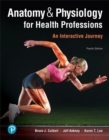Image for Anatomy & physiology for health professions  : an interactive journey
