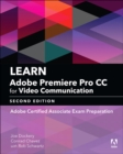 Image for Learn Adobe Premiere Pro CC for Video Communication: Adobe Certified Associate Exam Preparation