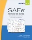 Image for SAFe 4.5 reference guide  : scaled agile framework for lean software and systems engineering