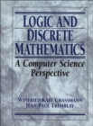 Image for Logic and Discrete Mathematics : A Computer Science Perspective