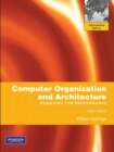 Image for Computer organization and architecture  : designing for performance : International Version