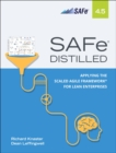 Image for SAFe 4.5 Distilled: Applying the Scaled Agile Framework for Lean Software and Systems Engineering eBook