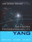 Image for Network Programmability with YANG : Data Modeling-driven Management with YANG