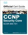 Image for CCNP and CCIE Security Core SCOR 350-701 Official Cert Guide