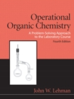 Image for Operational organic chemistry