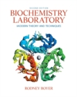 Image for Biochemistry laboratory  : modern theory and techniques