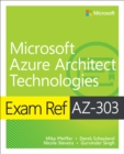 Image for Exam Ref AZ-303 Microsoft Azure Architect Technologies