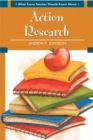 Image for What Every Teacher Should Know About Action Research