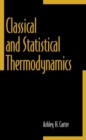Image for Classical and Statistical Thermodynamics