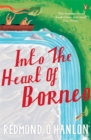 Image for Into the heart of Borneo