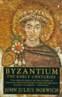 Image for Byzantium  : the early centuries : v. 1