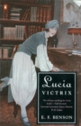 Image for Lucia Victrix : Mapp and Lucia, Lucia's Progress, Trouble for Lucia