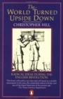 Image for The World Turned Upside Down : Radical Ideas During the English Revolution
