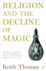 Image for Religion and the decline of magic