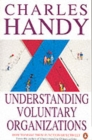 Image for Understanding voluntary organizations  : how to make them function effectively