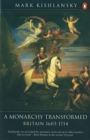 Image for A monarchy transformed  : Britain, 1603-1714