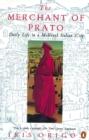 Image for The Merchant of Prato  : Francesco di Marco Datini