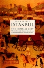 Image for Istanbul  : the imperial city