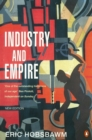 Image for Industry and empire  : from 1750 to the present day