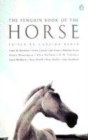 Image for The Penguin book of the horse