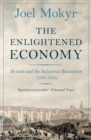 Image for The enlightened economy  : Britain and the industrial revolution, 1700-1850