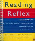 Image for Reading reflex  : the foolproof method for teaching your child to read