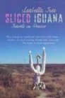 Image for Sliced iguana  : travels in Mexico