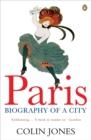 Image for Paris  : biography of a city