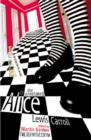 Image for The annotated Alice  : Alice's adventures in Wonderland, and, Through the looking-glass