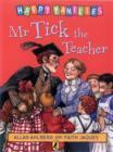 Image for Mr Tick the teacher