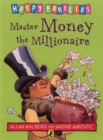 Image for Master Money the millionaire