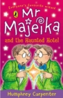 Image for Mr Majeika and the haunted hotel