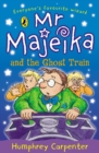 Image for Mr Majeika and the ghost train