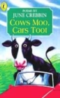 Image for Cows moo, cars toot