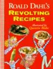 Image for Roald Dahl's Revolting Recipes