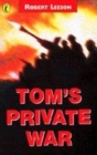 Image for Tom's private war