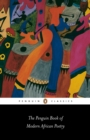 Image for The Penguin book of modern African poetry