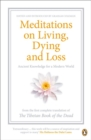 Image for Meditations on living, dying and loss