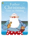 Image for Father Christmas goes on holiday