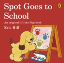 Image for Spot goes to school
