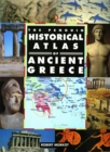 Image for The Penguin historical atlas of ancient Greece