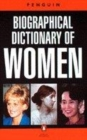 Image for The Penguin biographical dictionary of women