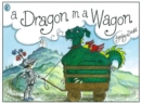Image for A Dragon in a Wagon