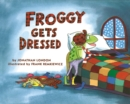 Image for Froggy Gets Dressed