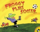 Image for Froggy Plays Soccer