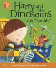 Image for Harry and the dinosaurs say 'Raahh!'